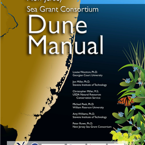 New Jersey Sea Grant's Dune Manual used by City of Cape May to plant dunes that use a diversity of native plant species